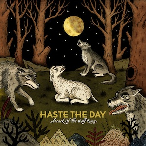 Attack of the Wolf King by Haste The Day