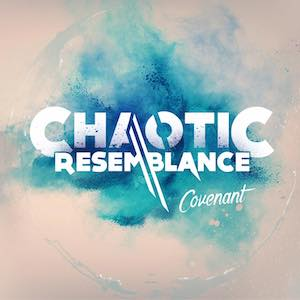 Covenant by Chaotic Resemblance