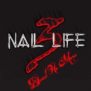 Dead No More by 3 Nail Life