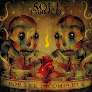 For The Incomplete by Soul Embraced