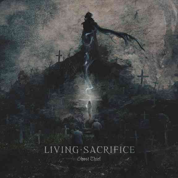 Ghost Thief by Living Sacrifice