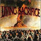 Living Sacrifice (Rerelease) by Living Sacrifice