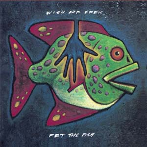 Pet The Fish by Wish For Eden