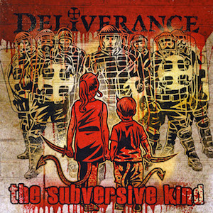 Deliverance The Subversive Kind